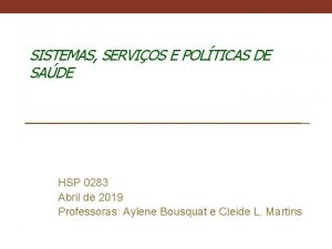 SISTEMAS SERVIOS E POLTICAS DE SADE HSP 0283