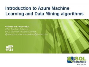 Introduction to Azure Machine Learning and Data Mining