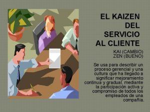 EL KAIZEN DEL SERVICIO AL CLIENTE KAI CAMBIO