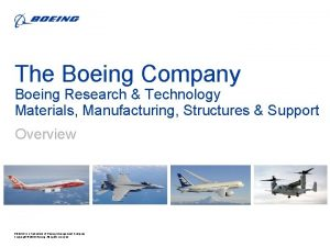 The Boeing Company Boeing Research Technology Materials Manufacturing