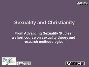 Sexuality and Christianity From Advancing Sexuality Studies a