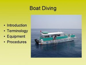 Boat Diving Introduction Terminology Equipment Procedures Boat Diving