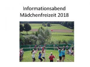 Informationsabend Mdchenfreizeit 2018 Die MFL stellt sich vor