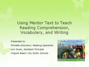 Using Mentor Text to Teach Reading Comprehension Vocabulary