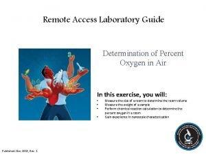 Remote Access Laboratory Guide Determination of Percent Oxygen