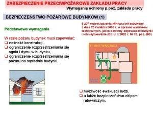 ZABEZPIECZENIE PRZECIWPOAROWE ZAKADU PRACY Wymagania ochrony p po