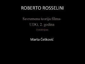 ROBERTO ROSSELINI Savremena teorija filma UDG 2 godina