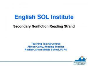 English SOL Institute Secondary Nonfiction Reading Strand Teaching