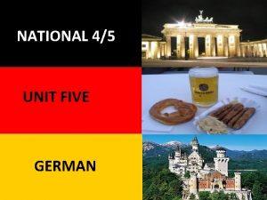 National NATIONAL 45 5 German UNIT FIVE GERMAN