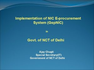 Implementation of NIC Eprocurement System Gep NIC in