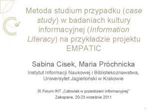 Metoda studium przypadku case study w badaniach kultury