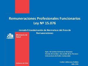 Remuneraciones Profesionales Funcionarios Ley N 15 076 Jornada