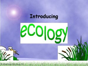 Introducing 2004 Plano ISD Plano TX Ecology the