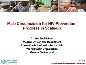 Male Circumcision for HIV Prevention Progress in Scaleup