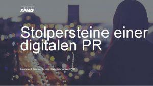 Stolpersteiner digitalen PR Governance Assurance Services Digital Assurance