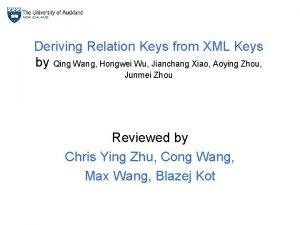 Deriving Relation Keys from XML Keys by Qing