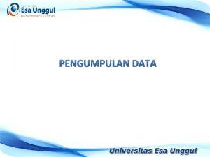 Statistika Pengetahuan yang berhubungan dengan pengumpulan pengolahan penyajian