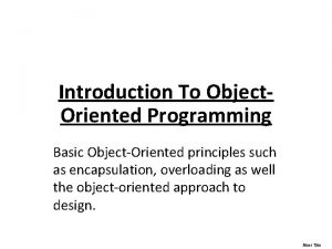 Introduction To Object Oriented Programming Basic ObjectOriented principles