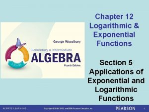 Chapter 12 Logarithmic Exponential Functions Section 5 Applications
