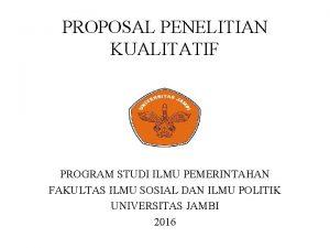 PROPOSAL PENELITIAN KUALITATIF PROGRAM STUDI ILMU PEMERINTAHAN FAKULTAS