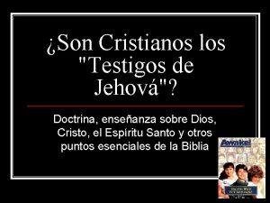 Son Cristianos los Testigos de Jehov Doctrina enseanza