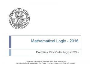 Mathematical Logic 2016 Exercises First Order Logics FOL