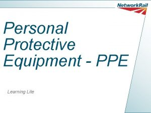 Personal Protective Equipment PPE Learning Lite PPE The
