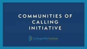 COMMUNITIES OF CALLING INITIATIVE VISIO PILGRIMAGE VISIO PILGRIMAGE