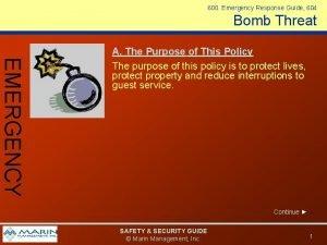 600 Emergency Response Guide 604 Bomb Threat EMERGENCY