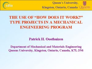 Queens University Kingston Ontario Canada THE USE OF