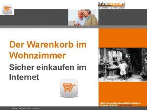 Der Warenkorb im Wohnzimmer Sicher einkaufen im Internet