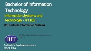 Bachelor of Information Technology Information Systems and Technology