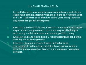 SEJARAH MANAJEMEN Perspektif sejarah atas manajemen menunjukkanperspektif atau