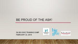 BE PROUD OF THE ASK SA BIG GIVE