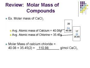 Review Molar Mass of Compounds l Ex Molar