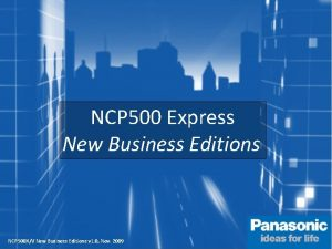 NCP 500 Express New Business Editions NCP 500