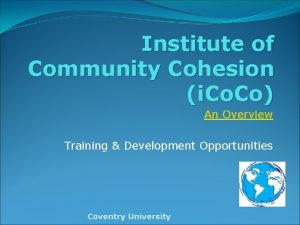 Institute of Community Cohesion i Co An Overview