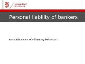 Personal liability of bankers A suitable means of