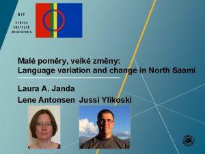 Mal pomry velk zmny Language variation and change