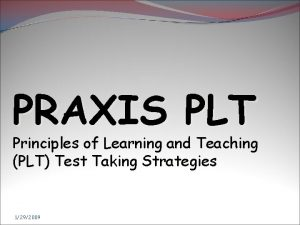 PRAXIS PLT Principles of Learning and Teaching PLT