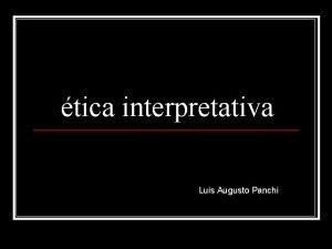 tica interpretativa Luis Augusto Panchi Lenk 1993 a