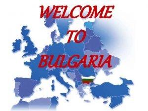 WELCOME TO BULGARIA National Anthem Stately Old Mountain