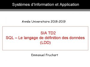 Systmes dInformation et Application Anne Universitaire 2018 2019