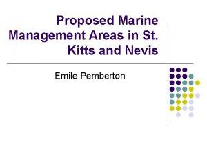 Proposed Marine Management Areas in St Kitts and