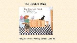 The Doorbell Rang Hangzhou Yucai Primary School June