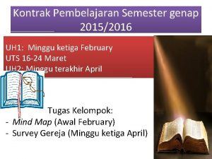Kontrak Pembelajaran Semester genap 20152016 UH 1 Minggu