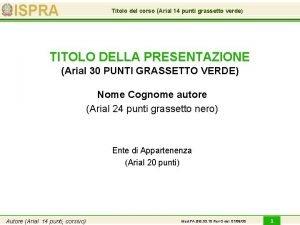 Titolo del corso Arial 14 punti grassetto verde