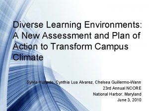 Diverse Learning Environments A New Assessment and Plan