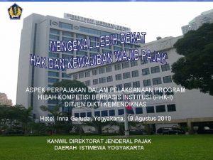 ASPEK PERPAJAKAN DALAM PELAKSANAAN PROGRAM HIBAH KOMPETISI BERBASIS