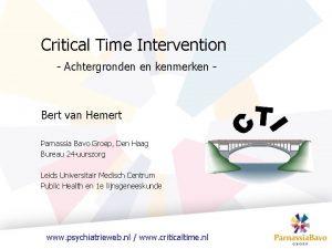 Critical Time Intervention Achtergronden en kenmerken Bert van